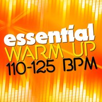 Essential Warm Up (110-125 BPM) — Workout Club, Aerobic Musik