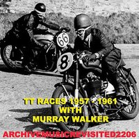 Sound Stories TT Races 1957-1961 — Murray Walker