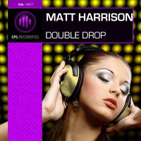 Double Drop — Matt Harrison
