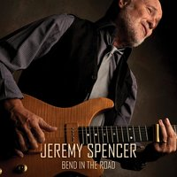 Bend in the Road — Jeremy Spencer