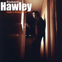 Lady's Bridge EP — Richard Hawley