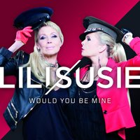 Would You Be Mine — Lili & Susie