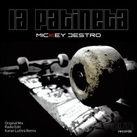 La Patineta EP — Mickey Destro