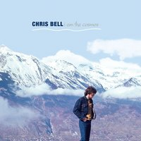 I Am The Cosmos — Chris Bell