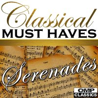 Classical Must Haves: Serenades — сборник