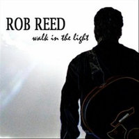 Walk in the Light — Rob Reed
