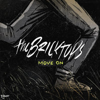 Move On — The Bricktops