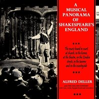 A Musical Panorama Of Shakespeare's England — The Deller Consort, Alfred Deller, Джон Доуленд
