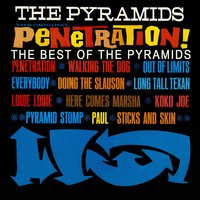 Penetration! The Best Of The Pyramids — The Pyramids