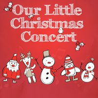 Our Little Christmas Concert (With Sing-a-Long Booklet) — Santa's Little Helpers