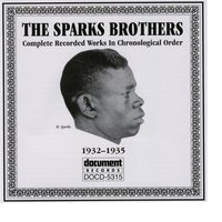 The Sparks Brothers 1932-1935 — The Sparks Brothers