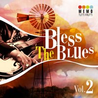 Bless The Blues, Vol. 2 — сборник