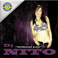 Without You — Dj Nito
