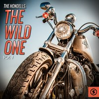 The Hondells: The Wild One, Vol. 1 — The Hondells