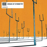 Origin Of Symmetry — Muse