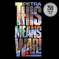 This Means War!: 25th Anniversary Edition — Petra