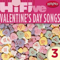 Rhino Hi-Five: Valentine's Day Songs 3 — сборник