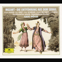 Mozart, W.A.: The Abduction from the Seraglio — Karl Böhm, Staatskapelle Dresden