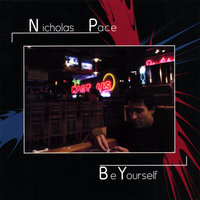 Be Yourself — Nicholas Pace