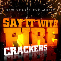 New Year's Eve Music - Say It With Firecrackers — John Lee Hooker