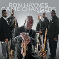 Game On — Ron Haynes Game Changers