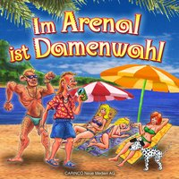 Im Arenal Is Damenwahl — сборник