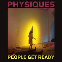 Physiques — People Get Ready