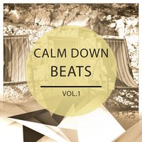 Calm Down Beats - Ibiza, Vol. 1 — сборник