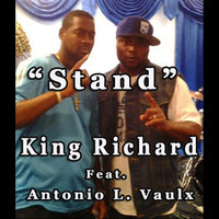 Stand (feat. Antonio L. Vaulx) — King Richard