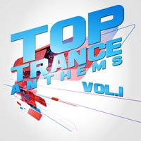 Top Trance Anthems, Vol.1 Special Edition — сборник