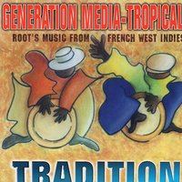 Generation Media Tropical Tradition — сборник