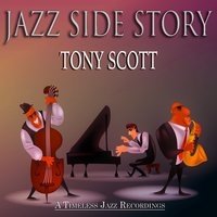 Jazz Side Story — Tony Scott