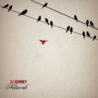 Network — DJ Journey