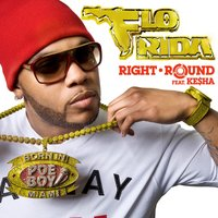 Right Round Feat. Ke$ha (International) — Flo Rida