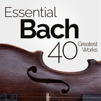 Essential Bach: 40 Greatest Works — сборник