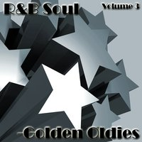 R&B Soul - Golden Oldies Vol 3 — Dreamers