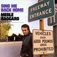 Sing Me Back Home — Merle Haggard & The Strangers