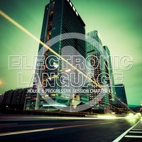 Electronic Language - House & Progressive Session Chapter 15 — сборник