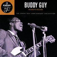 Buddy's Blues — Buddy Guy