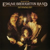 Out Demons Out - The Best Of — Edgar Broughton Band, The Edgar Broughton Band
