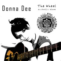 The Wheel Accoustic Album — Donna Dee