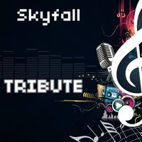 Skyfall (Tribute to Adele) — Tribute Team