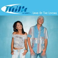 Land Of The Living — Milk Inc.