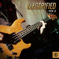 Electrified, Vol. 5 — сборник