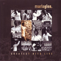 Greatest Hits - Live — Marla Glen