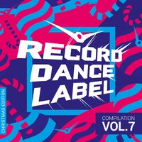 Record Dance Label, Vol. 7 — сборник