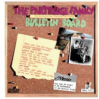 Bulletin Board — The Partridge Family