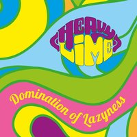 Domination of Lazyness — Heavy Lime