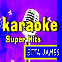 Karaoke Super Hits: Etta James — Marcus Scott Band