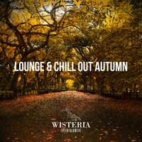 Lounge & Chill out Autumn — сборник